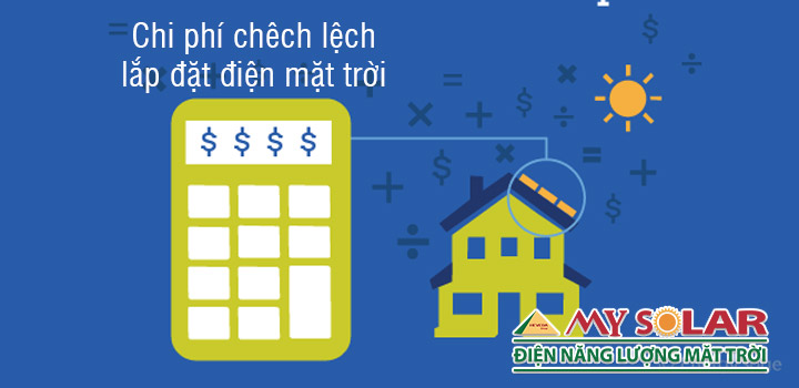 chi phí chêch lệch lắp đặt hệ thống điện mặt trời cho từng hộ gia đình